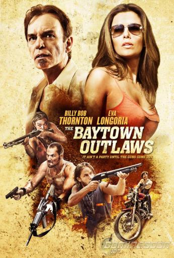 Joc sângeros / The Baytown Outlaws (2012)