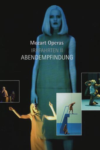 Trilogia Mozart: Irrfahrten II / Mozart-Trilogie: Irrfahrten II - Abendempfindung (2000)