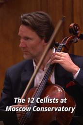 Cei 12 violoniști ai Orchestrei Filarmonicii din Berlin, în Mosc