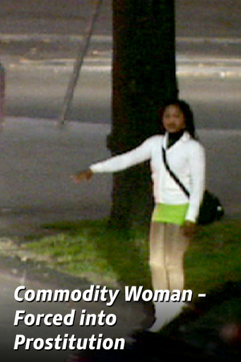 Commodity Woman – Forced Into Prostitution